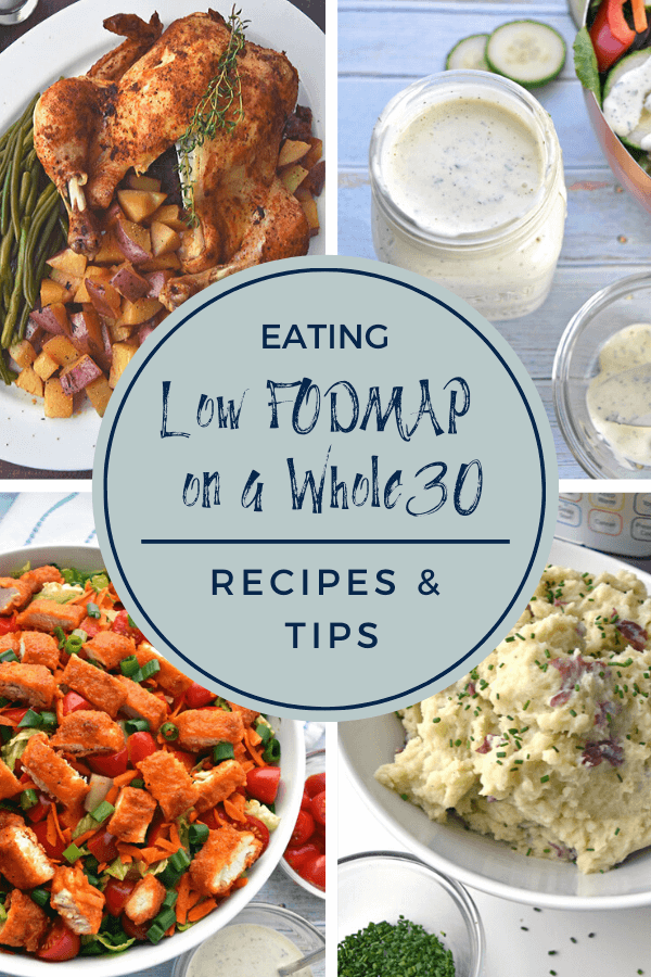 Eating low FODMAP on a Whole30: Recipes & Tips