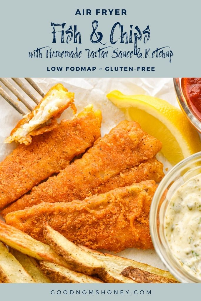 a fork with a piece of fish fillet next to air fryer fish and chips, homemade tartar sauce and ketchup and a slice of lemon with air fryer fish and chips with homemade tartar sauce and ketchup low fodmap gluten-free written at the top and goodnomshoney.com at the bottom